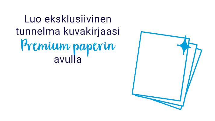 Luo eksklusiivinen tunnelma kuvakirjaasi Premium paperin avulla